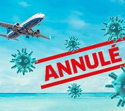 Coronavirus • Vos droits en cas de voyage annulé